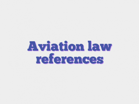 Aviation law references