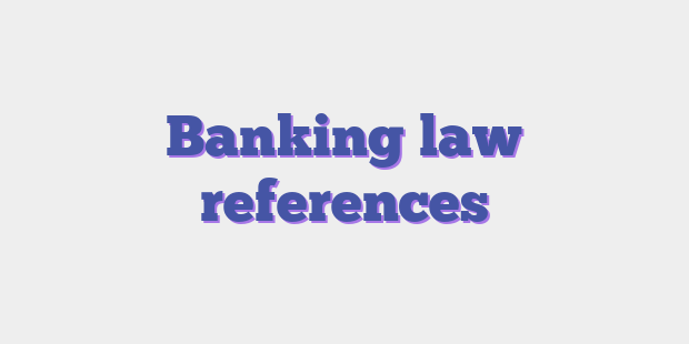 Banking law references